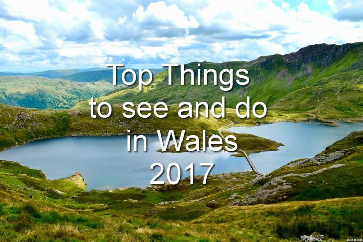 Top things to do in Wales 2017